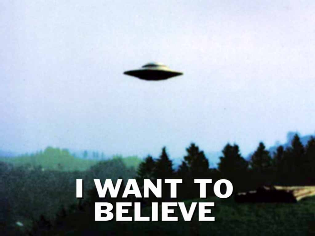 UFO with the text I Want To Believe
