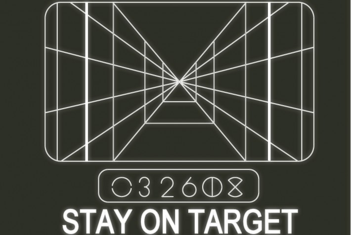Starwars style-image that says 'Stay on target'