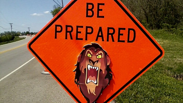 be prepared road sign featuring scar