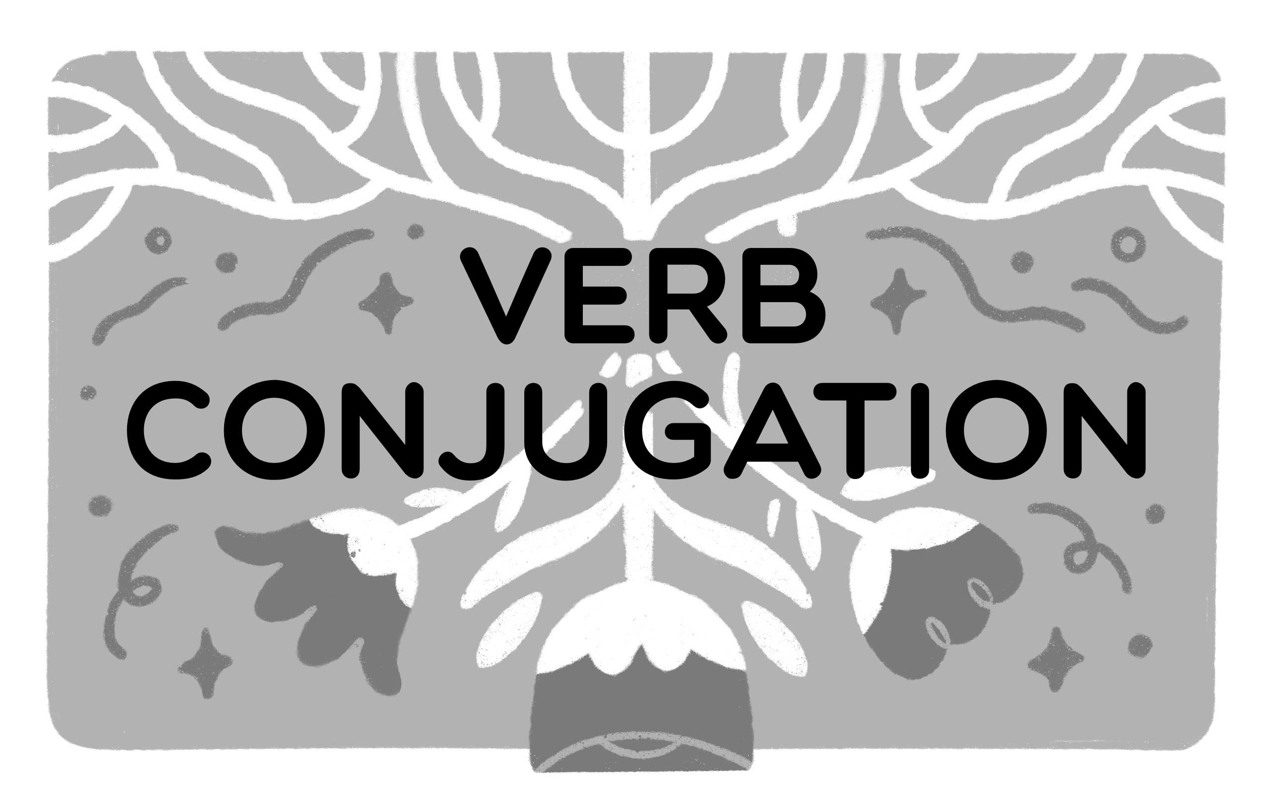 the words verb conjugation with upside down roots and flowers